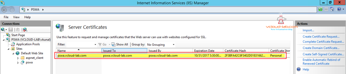 6. Pswa powershell web access server gateway, IIS web server add server certificates create self-signed certificate successful issued to and by, certificate hash